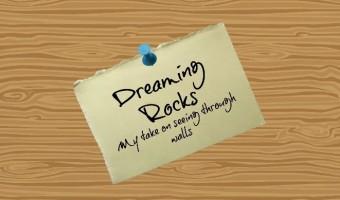 Dreaming Rocks!