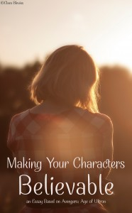 Making Your Characters Believable: an Essay Based on Avengers: Age of Ultron