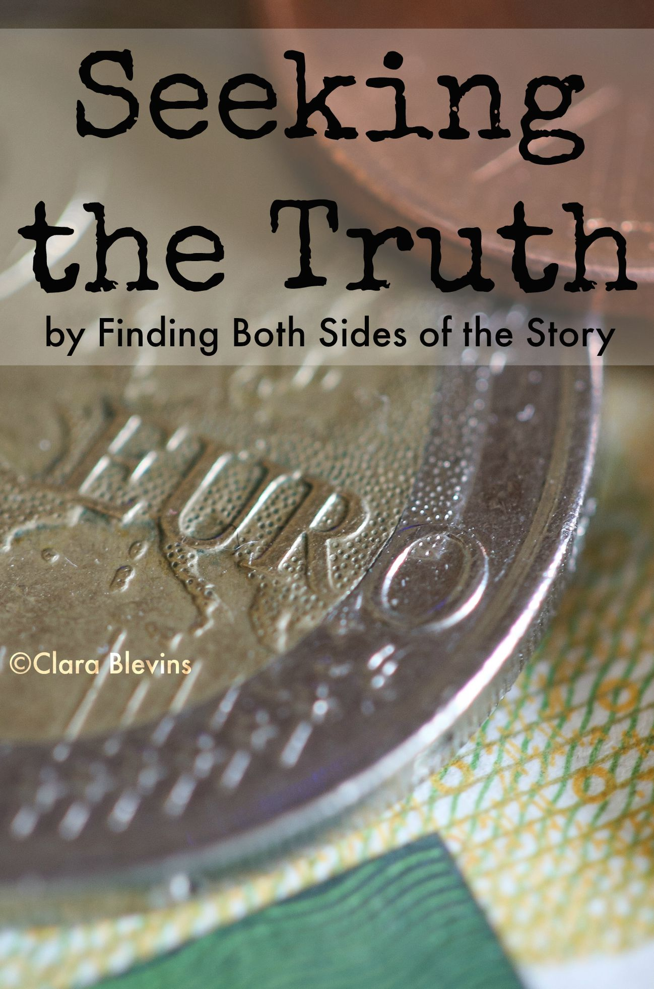 seeking the truth by finding both sides of the story seeking the truth by finding both sides of the story an essay on making decisions