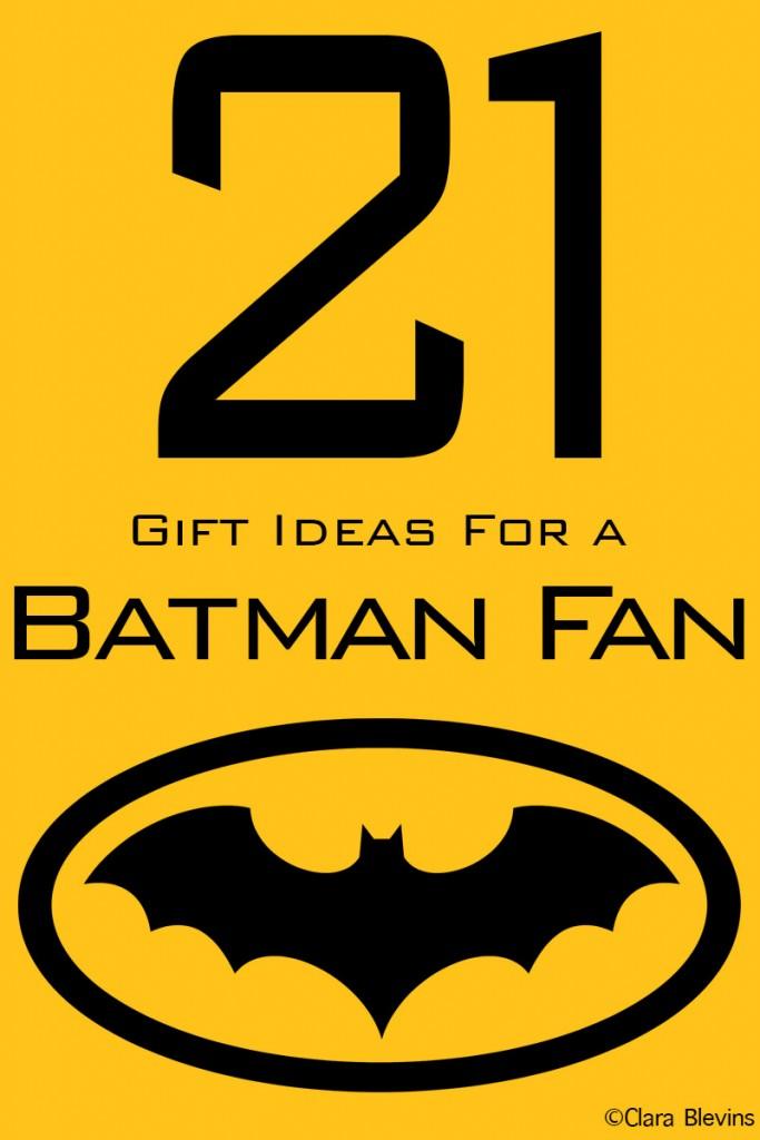 21 Gift Ideas for Batman Fans