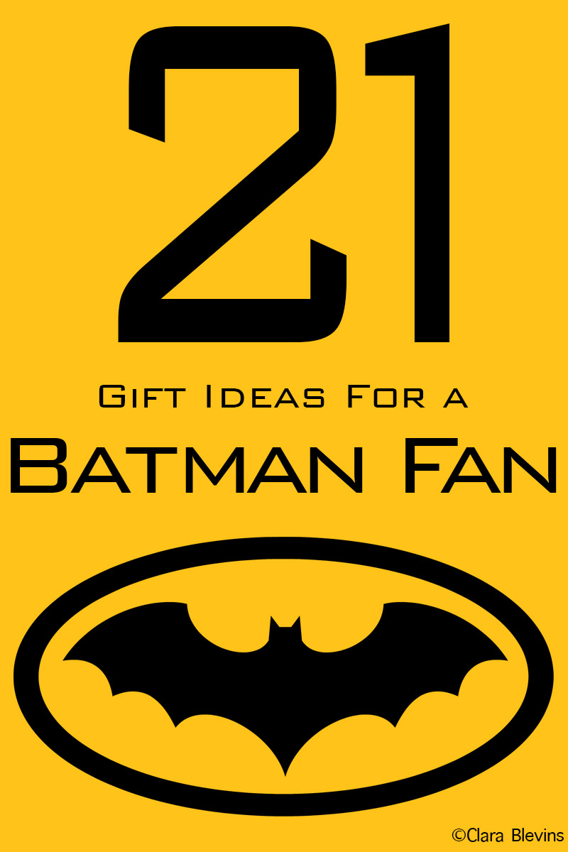 21 Gift Ideas for Batman Fans