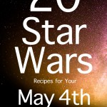 20 Star Wars Recipes for Your May 4th Celebration