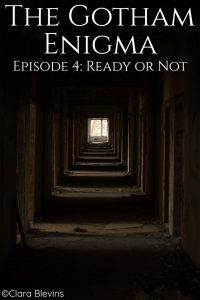 Episode 4: Ready or Not