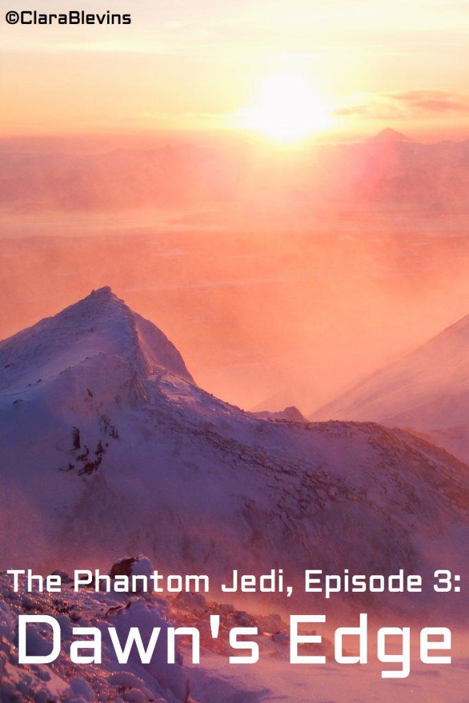 Episode 3: Dawn's Edge