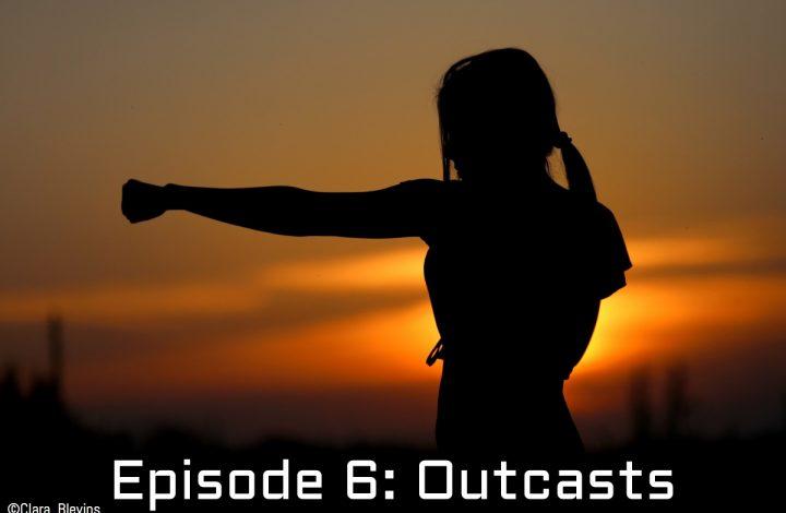 The Phantom Jedi: Episode 6, Outcasts